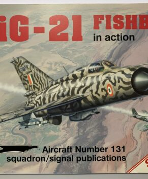 Squadron/Signal In Action #131: Mig-21 Fishbed