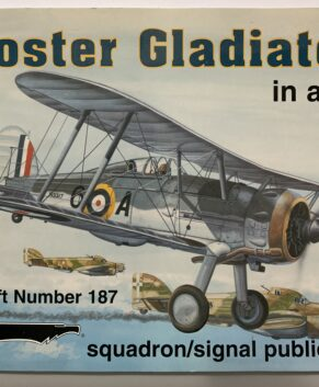 Squadron/Signal In Action #187: Gloster Gladiator