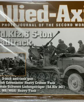 Allied-Axis photo journal of the second world war issue #28.